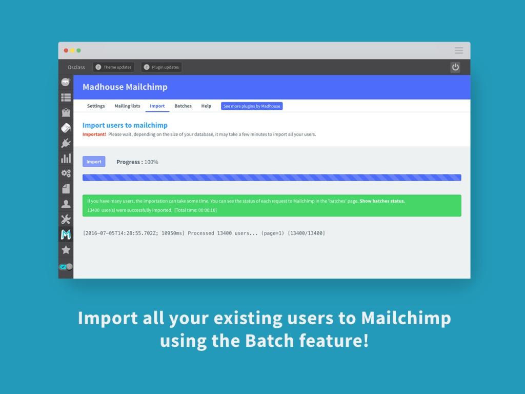 Madhouse Mailchimp - Import Osclass users via batch feature