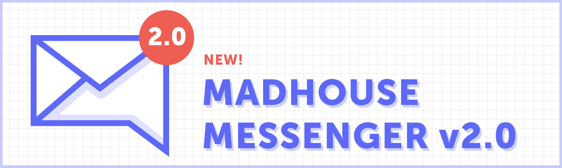 Madhouse Messenger v2.0 release - cover